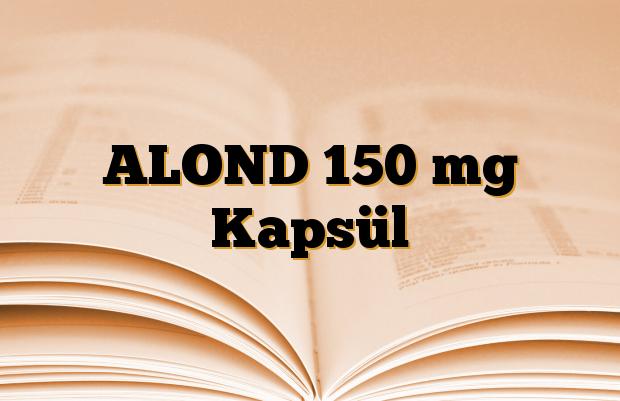 ALOND 150 mg Kapsül