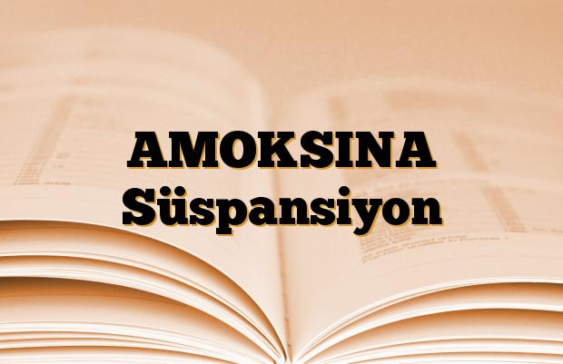 AMOKSINA Süspansiyon