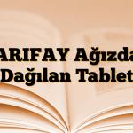 ARIFAY Ağızda Dağılan Tablet