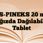 AS-PINEKS 20 mg Ağızda Dağılabilir Tablet