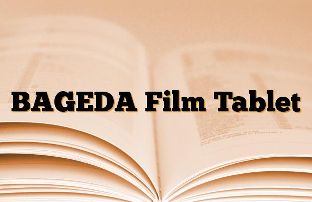 BAGEDA Film Tablet