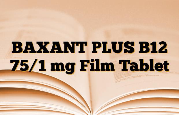 BAXANT PLUS B12 75/1 mg Film Tablet