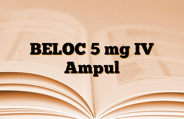 BELOC 5 mg IV Ampul