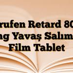 Brufen Retard 800 mg Yavaş Salımlı Film Tablet
