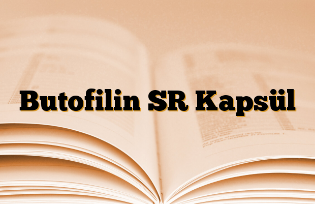 Butofilin SR Kapsül