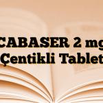 CABASER 2 mg Çentikli Tablet