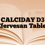 CALCIDAY D3 Efervesan Tablet