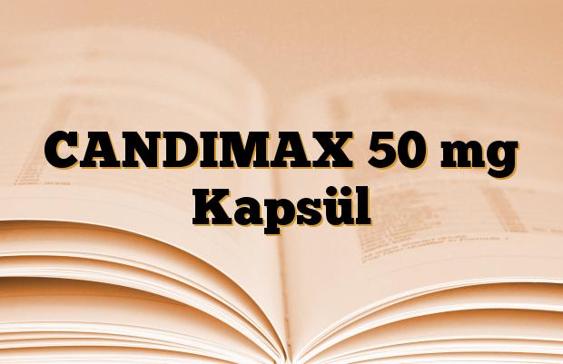 CANDIMAX 50 mg Kapsül