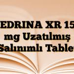 CEDRINA XR 150 mg Uzatılmış Salınımlı Tablet
