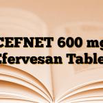 CEFNET 600 mg Efervesan Tablet