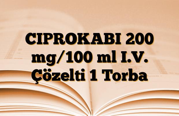 CIPROKABI 200 mg/100 ml I.V. Çözelti 1 Torba