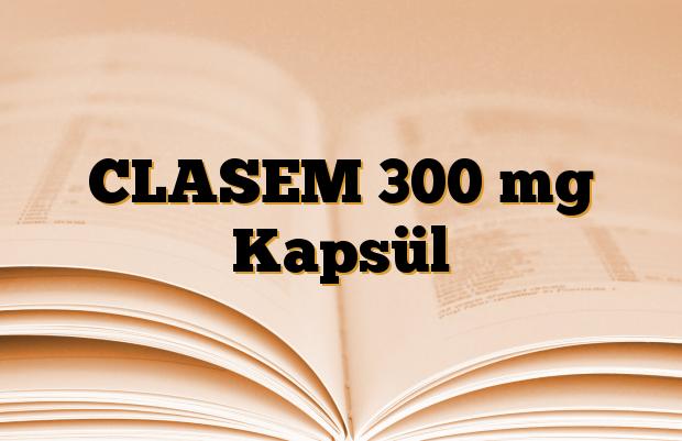 CLASEM 300 mg Kapsül