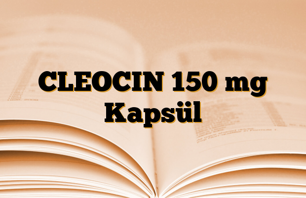 CLEOCIN 150 mg Kapsül