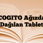 COGITO Ağızda Dağılan Tablet
