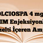 COLCIOSPA 4 mg/2 ml IM Enjeksiyonluk Çözelti İçeren Ampul