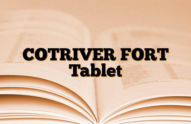 COTRIVER FORT Tablet