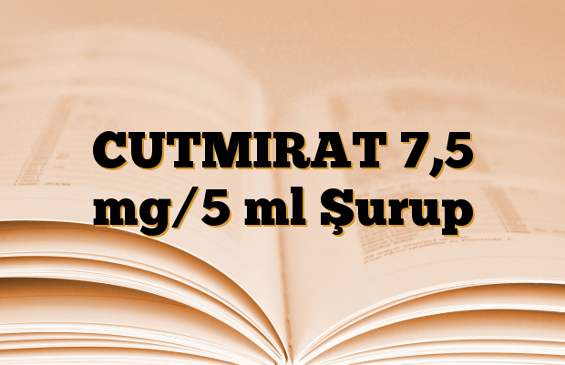 CUTMIRAT 7,5 mg/5 ml Şurup