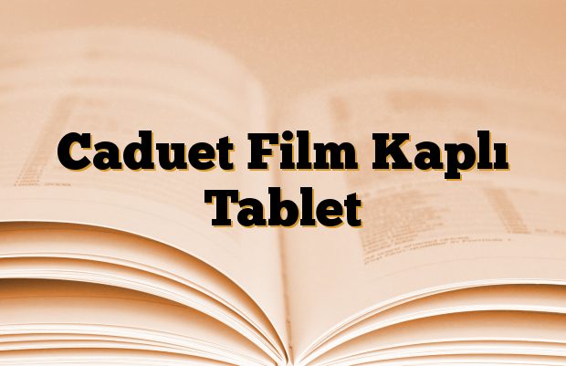 Caduet Film Kaplı Tablet
