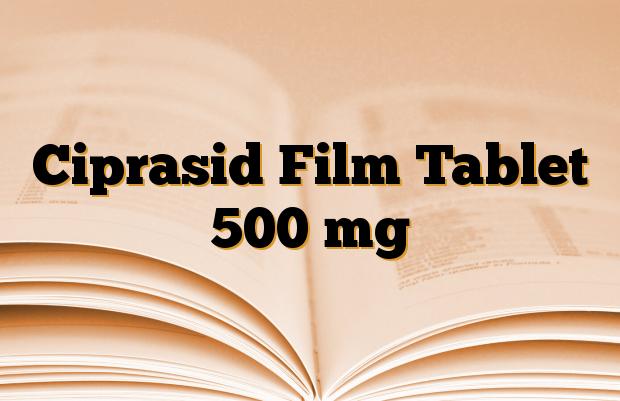Ciprasid Film Tablet 500 mg