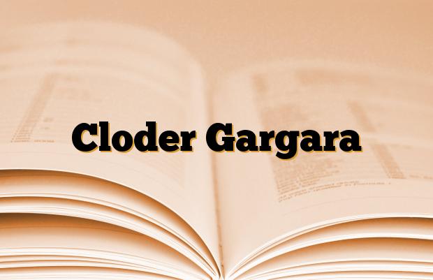 Cloder Gargara
