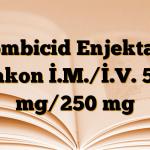 Combicid Enjektabl Flakon İ.M./İ.V. 500 mg/250 mg