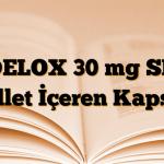DELOX 30 mg SR Pellet İçeren Kapsül