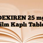 DEXIREN 25 mg Film Kaplı Tablet