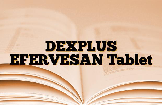 DEXPLUS EFERVESAN Tablet