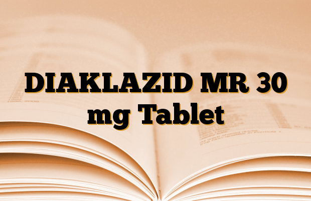 DIAKLAZID MR 30 mg Tablet
