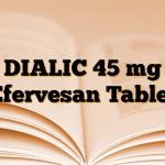 DIALIC 45 mg Efervesan Tablet