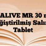 DIALIVE MR 30 mg Değiştirilmiş Salımlı Tablet