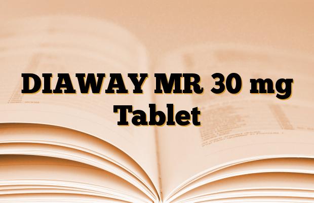 DIAWAY MR 30 mg Tablet