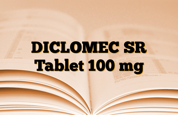DICLOMEC SR Tablet 100 mg