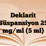 Deklarit Süspansiyon 25 mg/ml (5 ml)