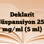 Deklarit Süspansiyon 250 mg/ml (5 ml)