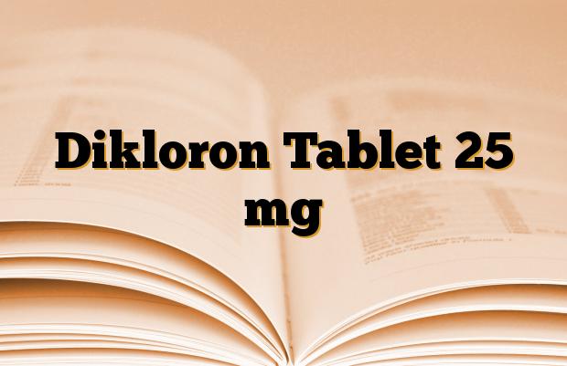 Dikloron Tablet 25 mg