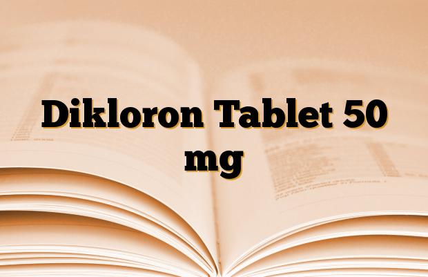 Dikloron Tablet 50 mg