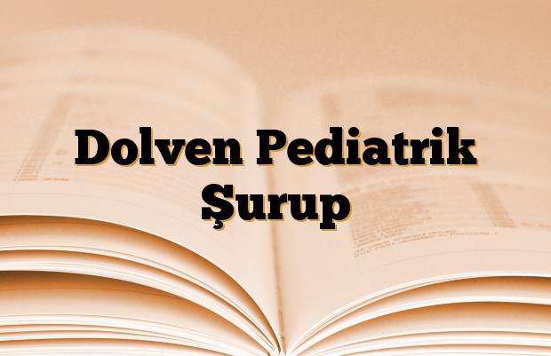 Dolven Pediatrik Şurup