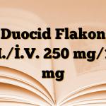 Duocid Flakon İ.M./İ.V. 250 mg/125 mg