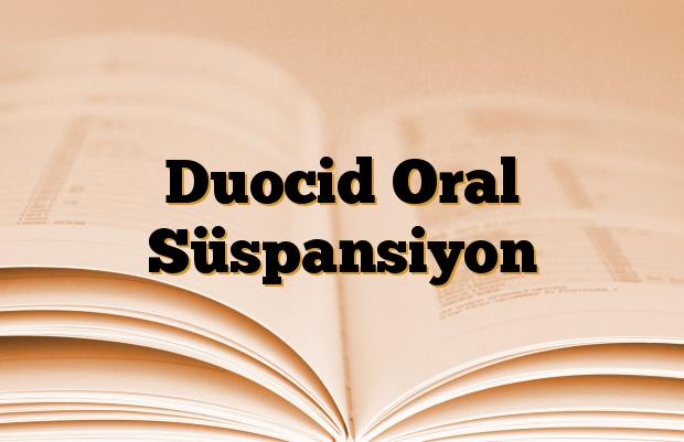 Duocid Oral Süspansiyon
