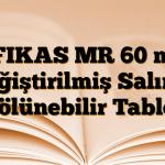 EFIKAS MR 60 mg Değiştirilmiş Salımlı Bölünebilir Tablet