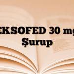 EKSOFED 30 mg Şurup