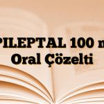 EPILEPTAL 100 mg Oral Çözelti