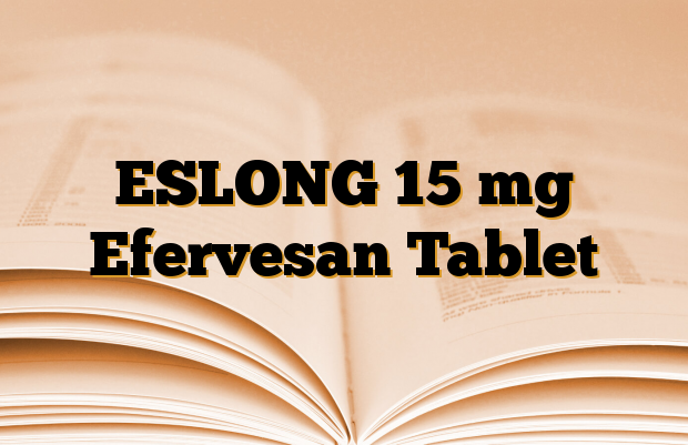 ESLONG 15 mg Efervesan Tablet