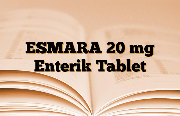 ESMARA 20 mg Enterik Tablet