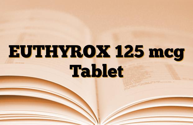 EUTHYROX 125 mcg Tablet