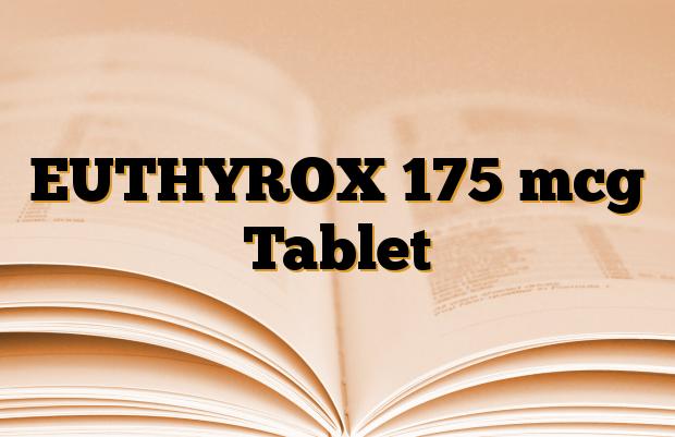 EUTHYROX 175 mcg Tablet