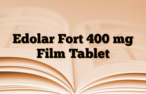 Edolar Fort 400 mg Film Tablet
