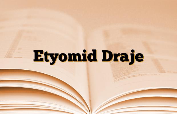 Etyomid Draje