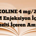 FIXOLINE 4 mg/2 ml IM Enjeksiyon İçin Çözelti İçeren Ampul